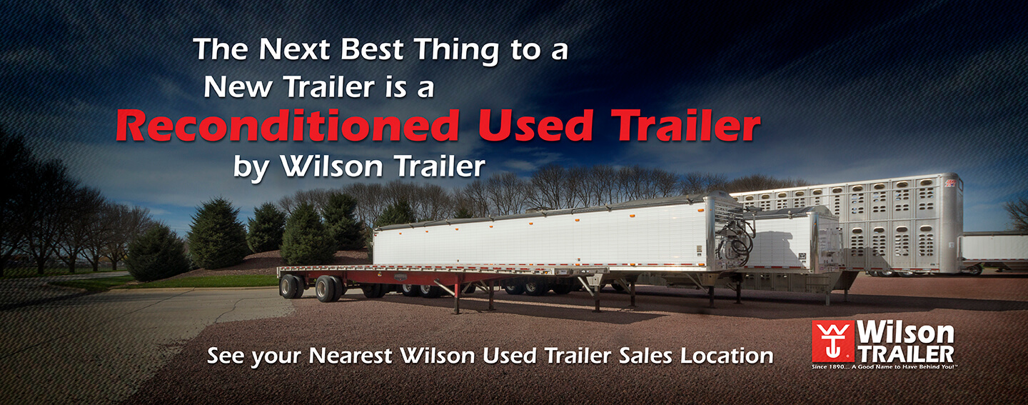 Wilson Trailer has 12+ locations to help you find the right used trailer to  fit your needs. Our used inventory of livestock, grain, belt, flatbed, ...
